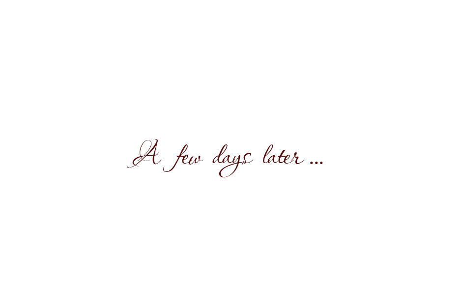 a-few-days-later